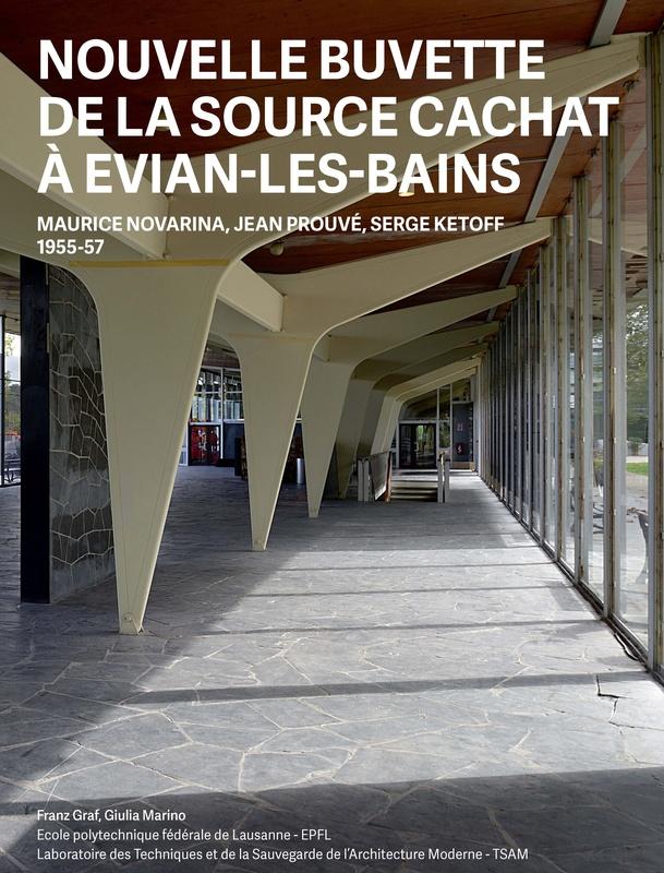 La Nouvelle Buvette DEvian De Maurice Novarina Et Jean Prouve