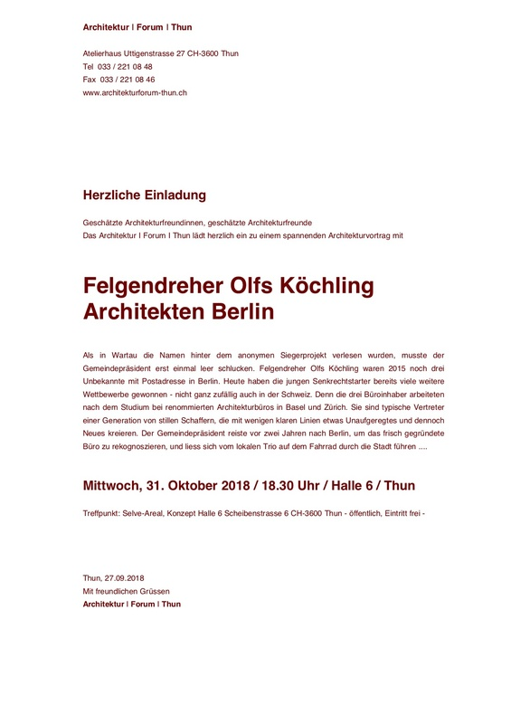 Architekturforum Thun - Felgendreher Olfs Köchling Architekturvortrag